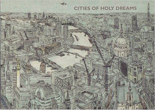 Cities Of Holy Dreams